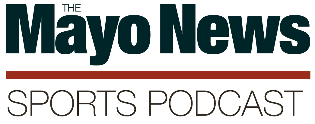 The Mayo News sports podcast episode number 7